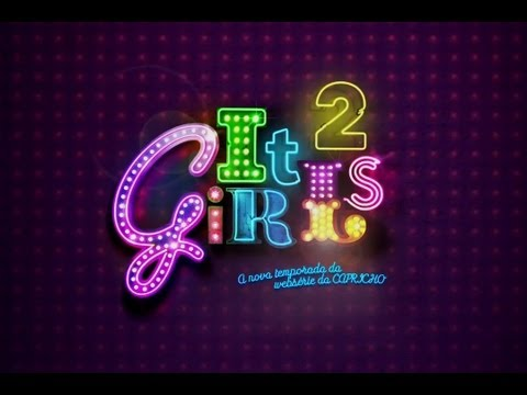 Websérie It Girls 2 - 1º episódio