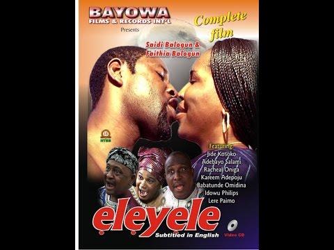 Eleyele Nollywood Yoruba Drama | Saidi Balogun | Faithia Balogun| Racheal Oniga |