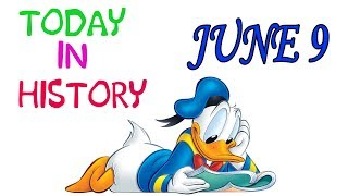 TODAY IN HISTORY - 09 JUNE - ON THIS DAY HISTORICAL EVENTS - Download this Video in MP3, M4A, WEBM, MP4, 3GP