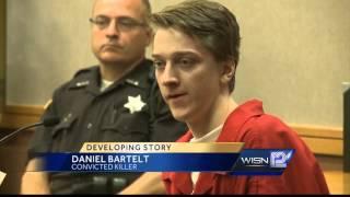 Daniel Bartelt sentenced to life with no parole