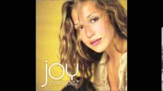 Joy Enriquez - How Can I Not Love You