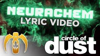 Circle Of Dust - Neurachem (Official Lyric Video)