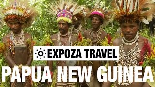 Papua New Guinea Culture (Oceania) Vacation Travel Wild Video Guide