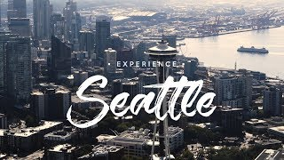 Experience Seattle