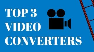 Top Video Converters of 2018