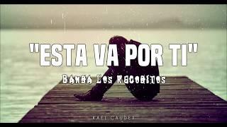 """Banda Los Recoditos   """"Esta Va Por Ti"""" (Letra)"""