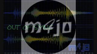 m4j0 - Out Of Sync (Radio Edit)