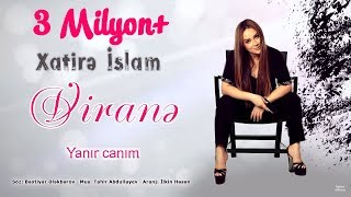 Xatirə İslam – Viranə