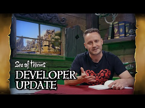 Official Sea of Thieves Developer Update: June 6th 2019