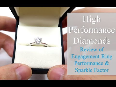 High Performance Diamonds Review - Engagement Ring Sparkle [MUST SEE!]