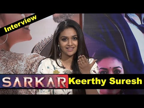 Keerthy Suresh Interview about The Movie Sarkar