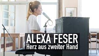Alexa Feser   Herz Aus Zweiter Hand (Deluxe Music Session)