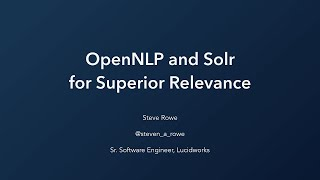 Webinar: OpenNLP & Solr for Superior Relevance