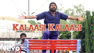 Purampokku - Kalaasi Kalaasi Lyric | Arya, Vijay Sethupathi, Karthika