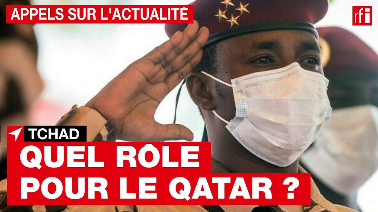 Tchad : quel rôle pour le Qatar ? • RFI