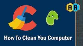 How To Clean Your Computer Using CCleaner - How To EP 03