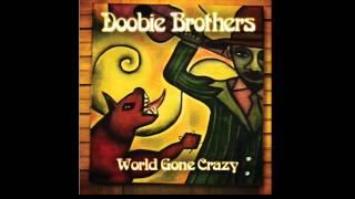 Doobie Brothers - Nobody (World Gone Crazy) ~ Audio