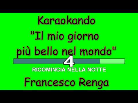 , title : 'Karaoke Italiano - Il mio giorno più bello nel mondo - Francesco Renga ( Testo )'