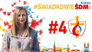 Świadkowie #ŚDMKraków2016 |#4 Anna Szczepanek