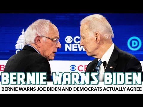 Bernie Warns Joe Biden And Democrats Actually Agree