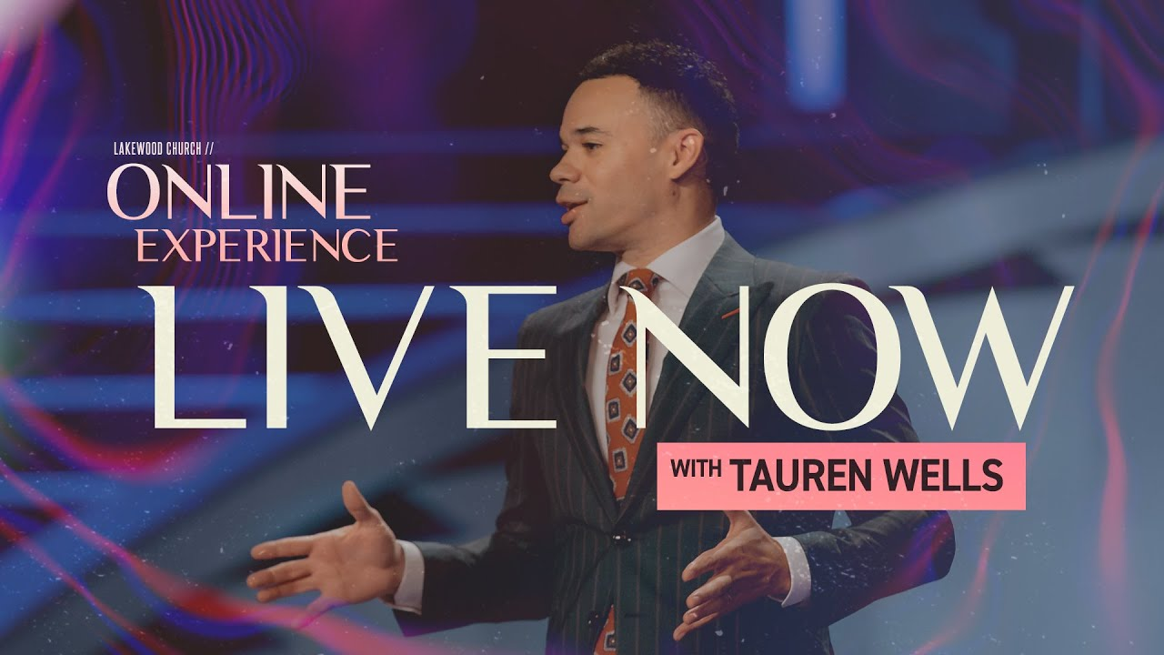 Tauren Wells: Lakewood Church Live Sunday Service 11th October 2020