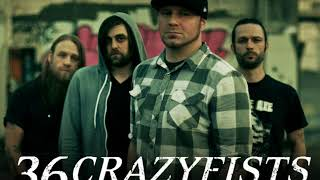 36 Crazyfists -  We Gave It Hell