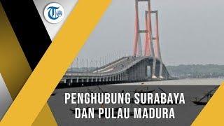 Jembatan Suramadu, Jembatan yang Dibangun untuk Mendorong Pertumbuhan Ekonomi Wilayah Suramadu