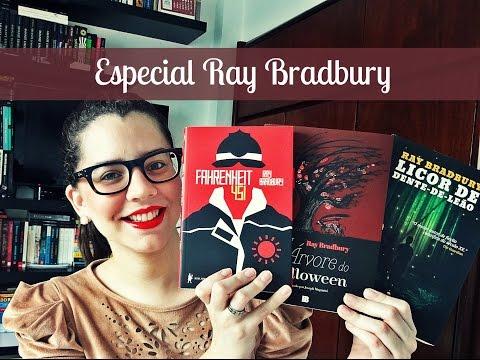 ESPECIAL RAY BRADBURY: Fahrenheit 451 + Licor de Dente-de-Leão + A Árvore do Halloween