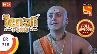 Tenali Rama - Ep 318 - Full Episode - 25th September, 2018