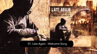 Late Again - Welcome Song (Track 01)