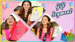 Helly Shah REVEALS Her Birthday Gift | Gifts Segment