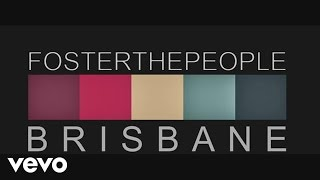 Foster The People   Helena Beat (Live From Brisbane)