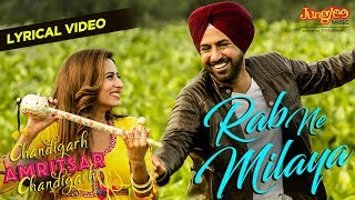 Rab Ne Milaya | Lyrical Video | Kamal Khan | Gippy Grewal