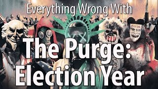 Download Youtube: Everything Wrong With The Purge: Election Year