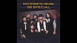 38 Special - Back Where You Belong (single 45 version) (1983)