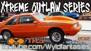 Xtreme Outlaw Series: Turbo & Nitrous v8 drag racing FINALS, Street Life Tour 2012