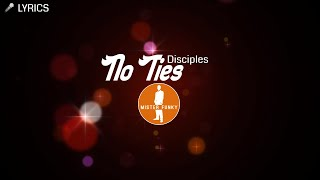 Disciples   No Ties [Funky House Music] 🎤 Lyrics Video