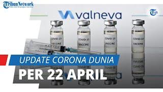 Update Corona Dunia 22 April 2021: Total 144,3 Juta Terinfeksi, Indonesia Naik ke Posisi 18 Global