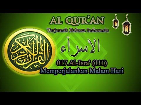 017 Al Isra - Al Quran terjemah bahasa indonesia