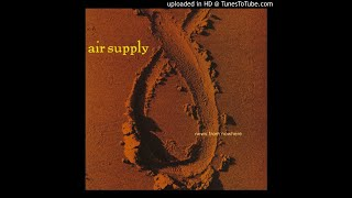 Air Supply - 05. Feel For Your Love
