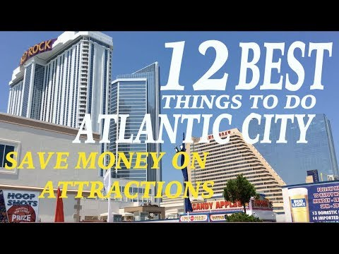 12 Best Things To Do In Atlantic City-$$$ MONEY SAVING INFO