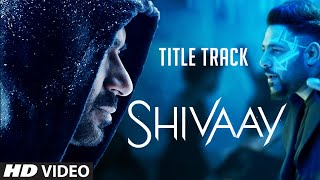 BOLO HAR HAR HAR  Video Song |  SHIVAAY Title Song |  Ajay Devgn |  Mithoon | T-Series