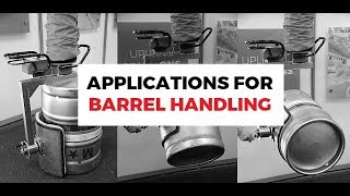 Work with ease - Barrel handling and similar applications