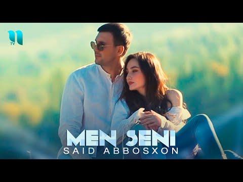 Said Abbosxon - Men seni (Official Music Video)