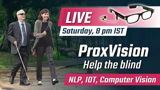 Project announcement to help blind people using Computer Vision, NLP & IOT