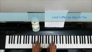 Lord I offer my life - Don Moen - Piano Cover by Simple Musician (With Lyrics)