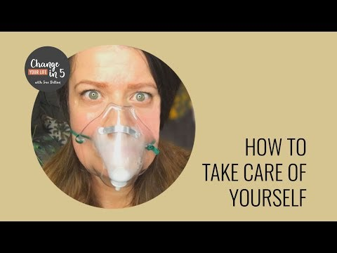 How to take care of yourself first