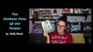 The Darkest Part of the Forest | A YA Book Review