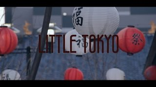 LITTLE TOKYO | 2.23.17