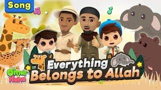 OFFICIAL VIDEO Everything Belongs to Allah | Zain Bhikha feat Omar & Hana and Omar Regan